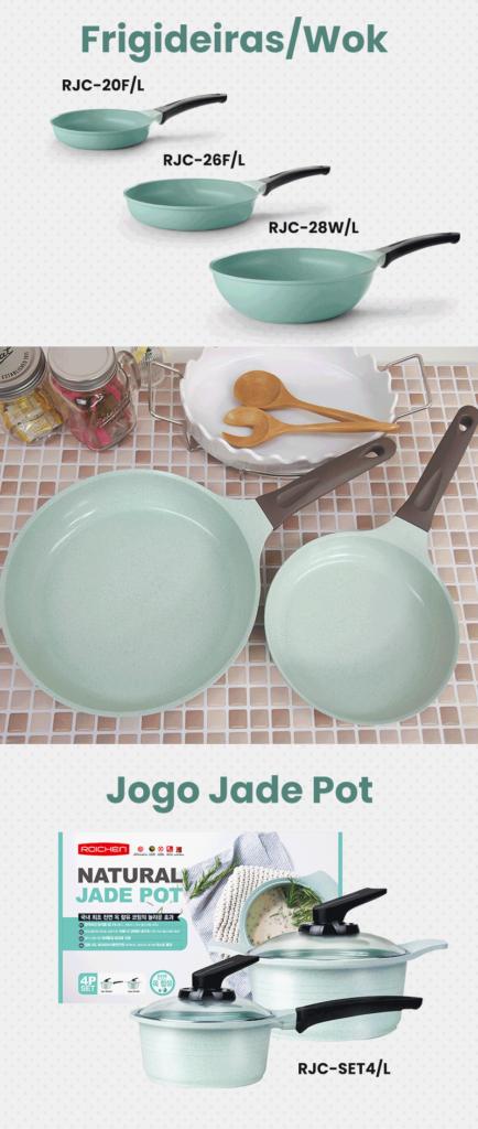 Linha Jade - Panelas Roichen